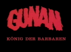 Gunan - König der Barbaren