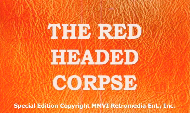 Red Headed Corpse, The