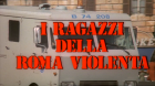 Children of Violent Rome, The