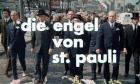 Engel von St. Pauli, Die