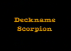 Deckname Scorpion