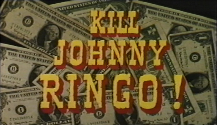 Kill Johnny Ringo