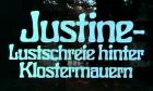 Justine - Lustschreie hinter Klostermauern