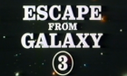 Flucht von Galaxy III