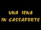 iena in cassaforte, Una