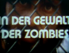 In der Gewalt der Zombies