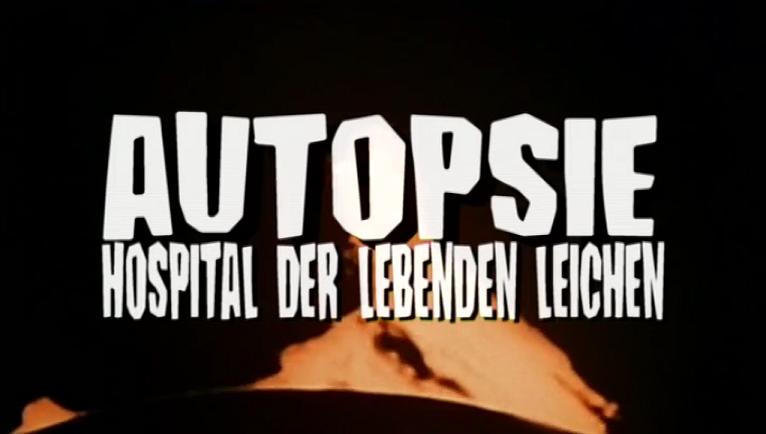 Autopsie - Hospital der lebenden Leichen