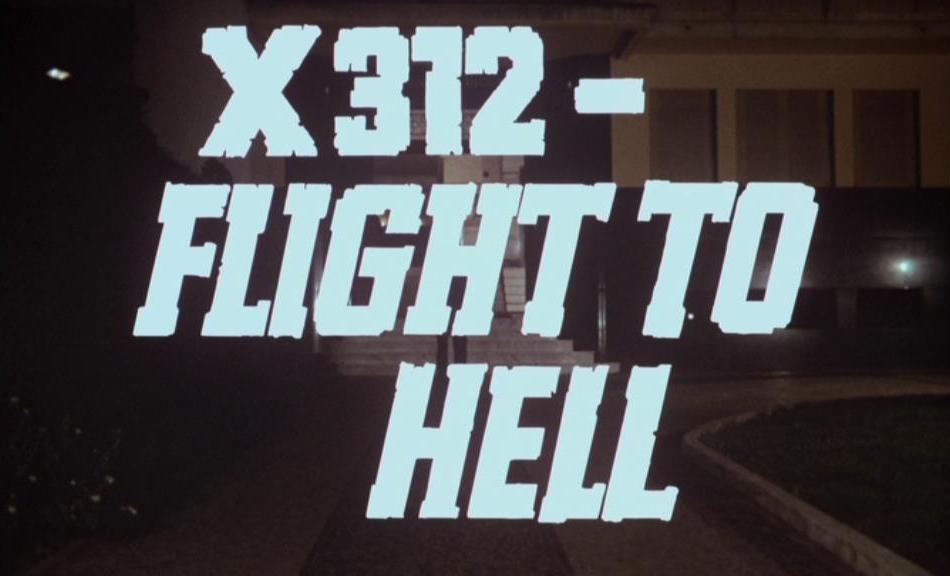 X 312 - Flug zur Hölle