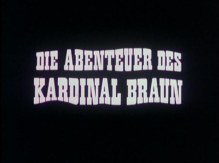Abenteuer des Kardinal Braun, Die