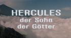 Herkules - Der Sohn der Götter