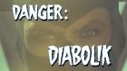 Gefahr: Diabolik!