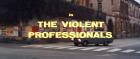 Violent Professionals, The