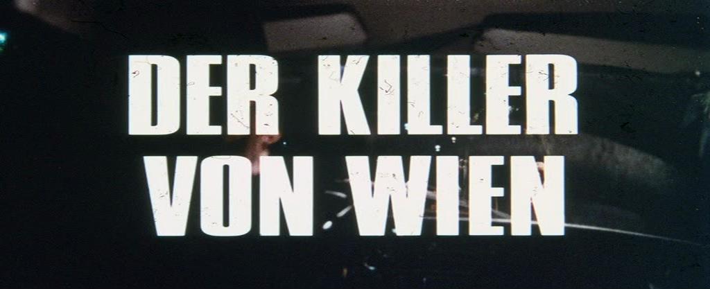 Killer von Wien, Der