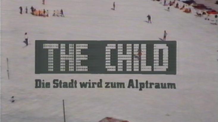 Child - Die Stadt wird zum Alptraum, The