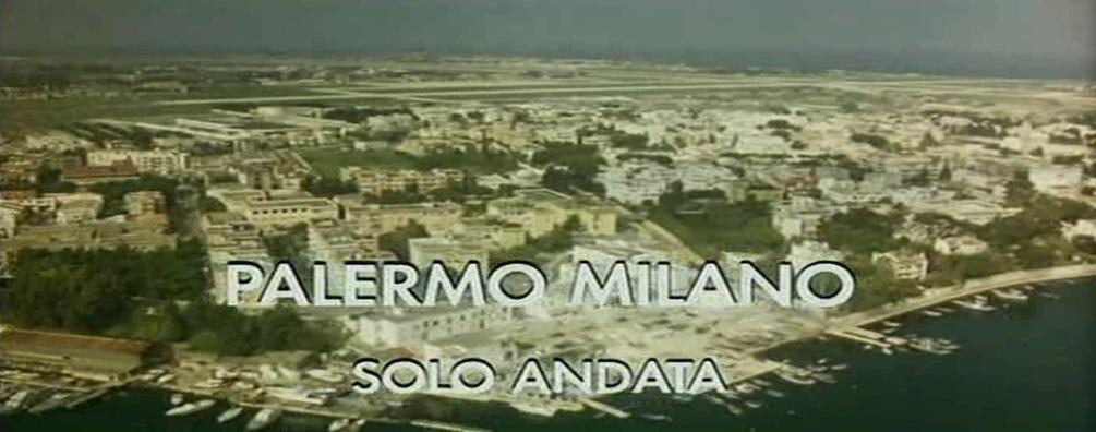 Palermo Milano - Flucht vor der Mafia