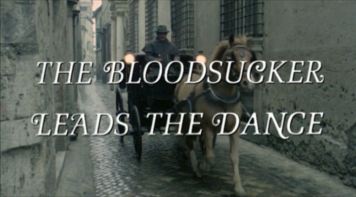 Bloodsucker Leads the Dance, The