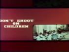 Don't Shoot on Children