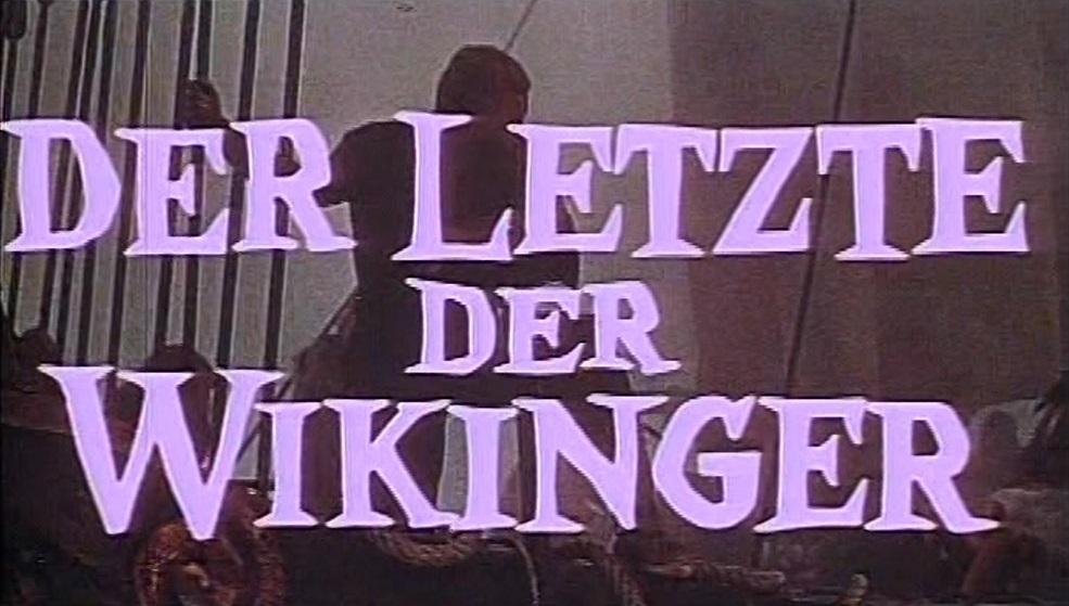 letzte der Wikinger, Der