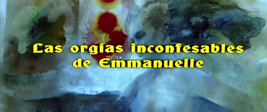 Inconfessable Orgies of Emmanuelle, The