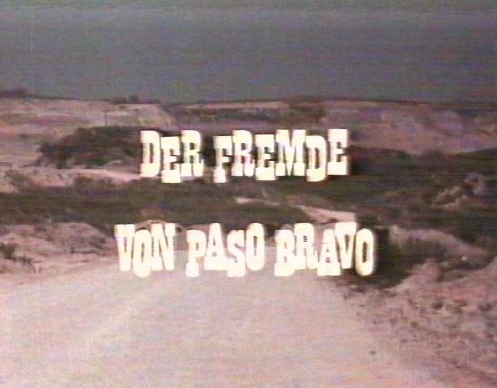 Fremde von Paso Bravo, Der
