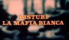 weiße Mafia, Die
