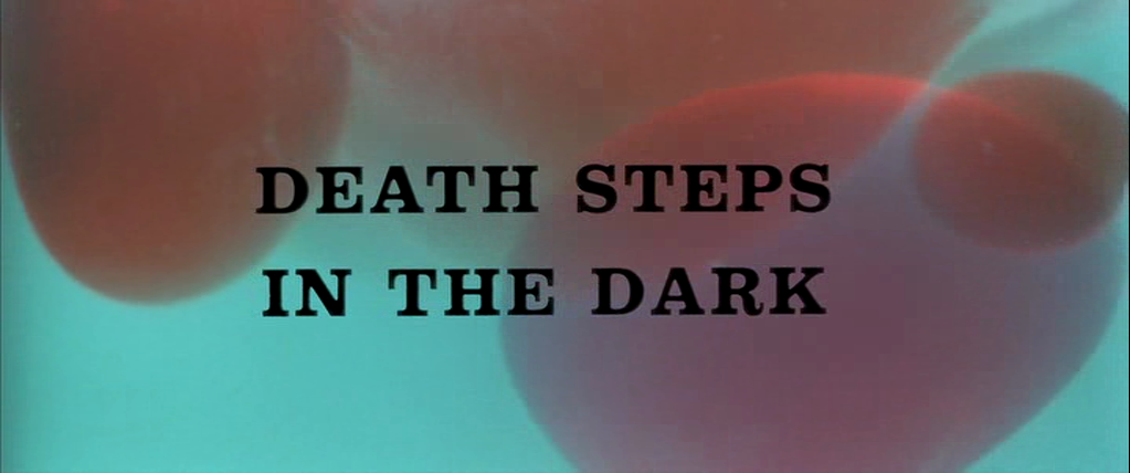 Death Steps in the Dark