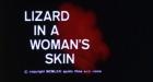 Lizard in a Woman's Skin, A