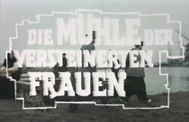 Mühle der versteinerten Frauen, Die
