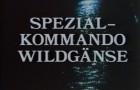 Spezialkommando Wildgänse