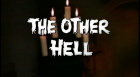 Other Hell, The