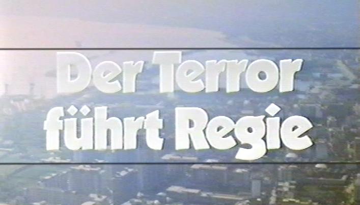 Terror führt Regie, Der