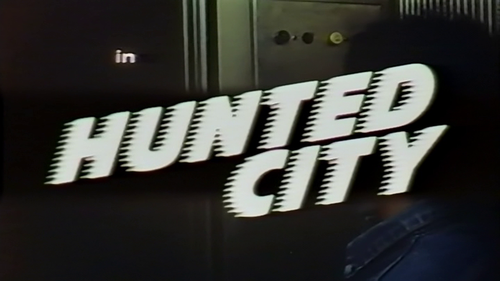 Hunted City