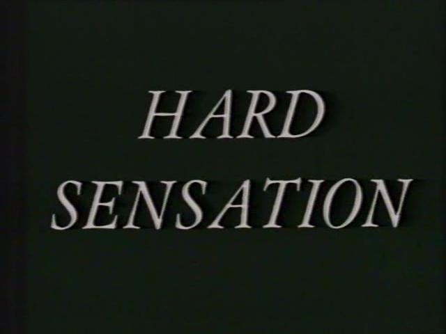 Hard Sensation