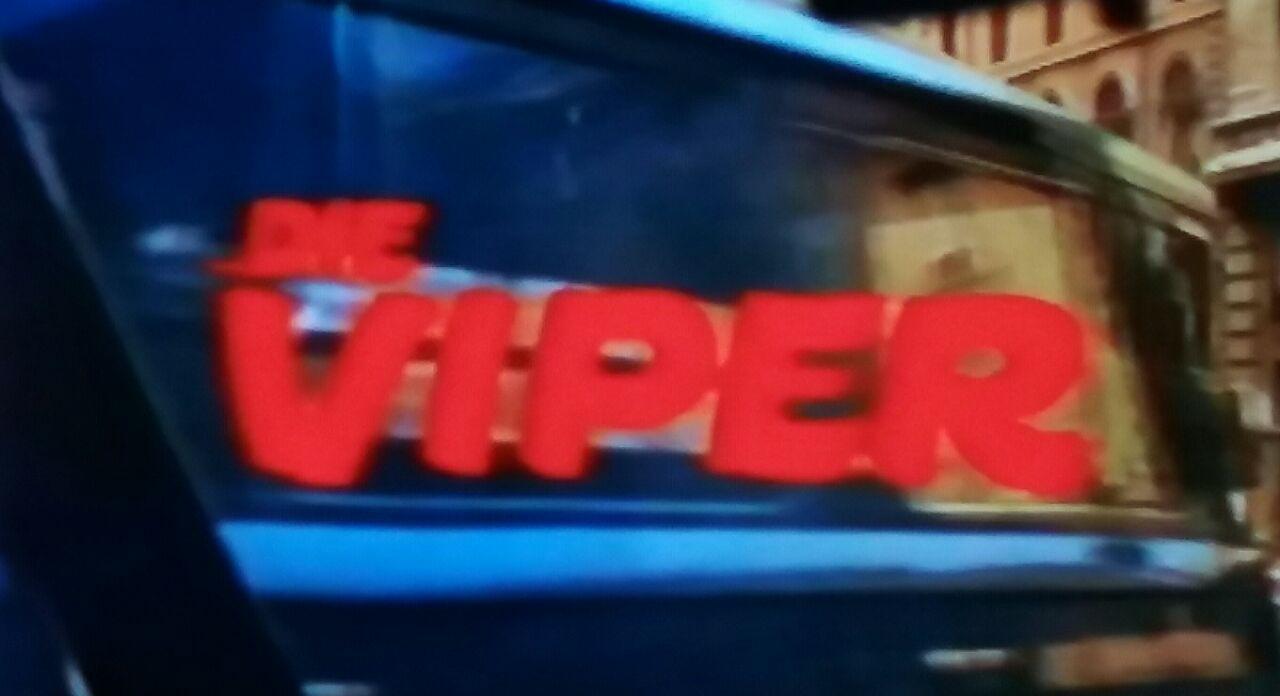Viper, Die